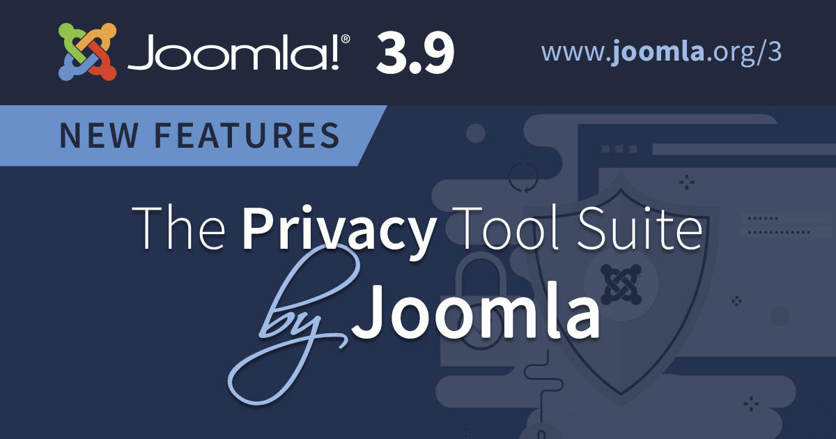 Joomla 3 9 - The Privacy Tool Suite by Joomla - Discover the