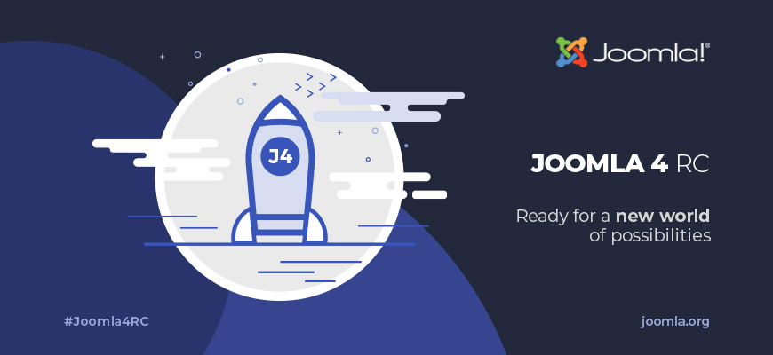 Joomla 4.0.0 RC 2 - Ready for a new world of possibilities. Use the hashtag #joomla4RC